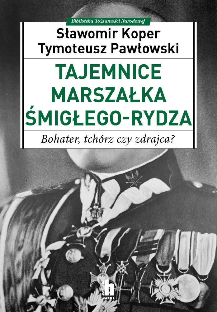 Tajemnice Marszałka Rydza-Śmigłego. Koper, Pawłowski